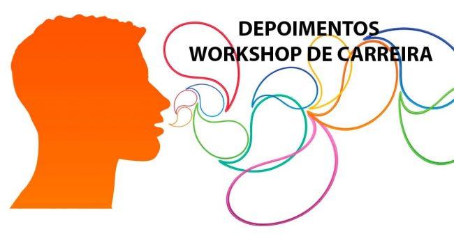 Workshop de Carreira - Depoimentos Consultoria Horus